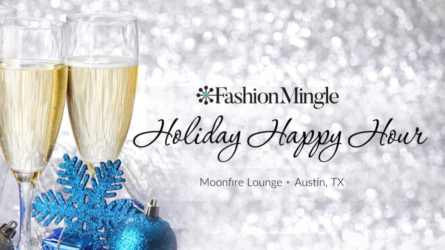 Austin Fashion Industry Holiday Happy Hour