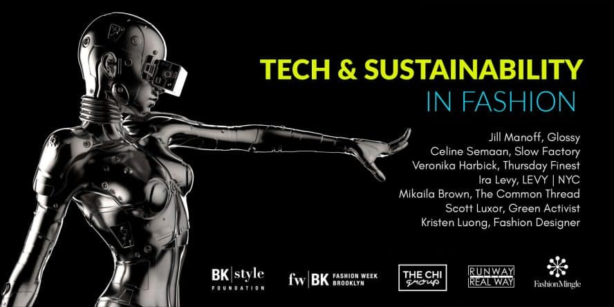Tech & Sustainability in Fashion